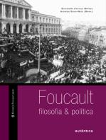 Foucault: filosofia & política