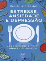 Estresse, ansiedade e depressão