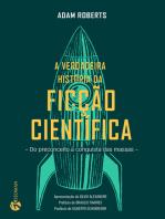 Verdadeira História Da Ficção Científica