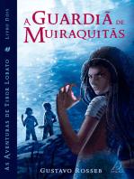 A Guardiã de Muiraquitãs