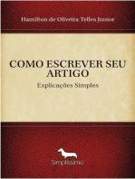 COMO ESCREVER SEU ARTIGO: Explicações Simples