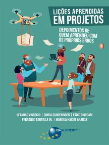 Lições Aprendidas em Projetos: depoimentos de quem aprendeu com os próprios erros