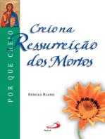 Creio na ressurreição dos mortos