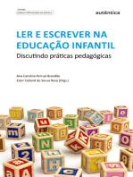 Ler e escrever na educação infantil: Discutindo práticas pedagógicas