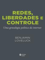 Redes, liberdades e controle