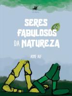 Seres fabulosos da natureza