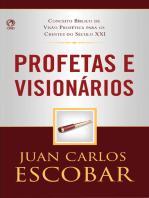 Profetas e Visionários