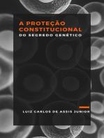 A proteção constitucional do segredo genético