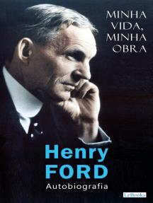FORD: Minha vida, minha obra: Autobiografia