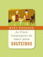 As cinco linguagens do amor para solteiros
