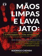 Mãos Limpas e Lava Jato: A corrupção se olha no espelho
