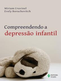 Compreendendo a depressão infantil