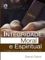 Integridade Moral e Espiritual
