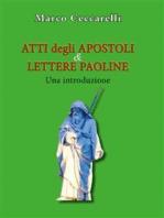 Atti degli Apostoli e Lettere paoline