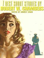 7 best short stories by Robert W. Chambers