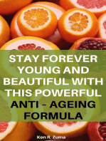 Stay Forever Young and Beautiful with This Powerful Anti – Ageing Formula