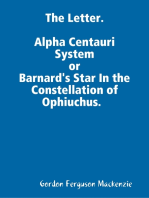 The Letter. Alpha Centauri System or Barnard's Star In the Constellation of Ophiuchus.