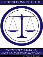 Contortions of Truth Detective Amaral, and Madeleine McCann