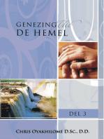 Genezing Uit De Hemel Vol. 1