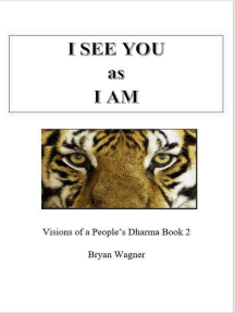 I see You as I am: 1, #2