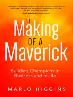 The Making of a Maverick