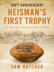 Heisman's First Trophy: The Game that Launched Football in the South