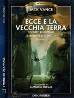 Ecce e la Vecchia Terra