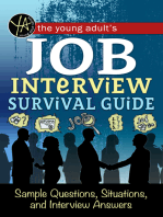 The Young Adult's Survival Guide to Interviews Finding the Job and Nailing the Interview