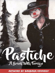Pastiche - A Brush with Foreign: Art and Inspiration, the People and the Places