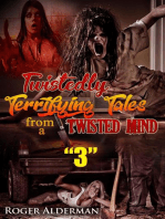 Twistedly Terrifying Tales from a Twisted Mind 03