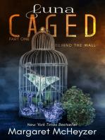 Luna Caged