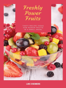 Freshly Power Fruits: Tasty Recipe Ideas For Power Fruits In A Small Bowl (Freshly & Healthy Kitchen)
