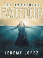 The Awakening Factor