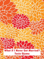 What if I Never Get Married?