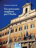 Un orizzonte migliore per l'Italia