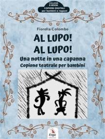 Al Lupo! Al Lupo!: Una notte in una capanna