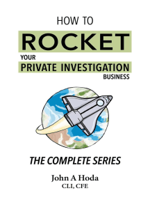How To Rocket Your Private Investigation Business: The Complete Series