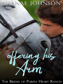 Offering His Arm: The Brides of Purple Heart Ranch, #3