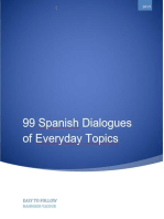 99 Spanish Dialogues of Everyday Topics