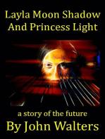 Layla Moon Shadow and Princess Light
