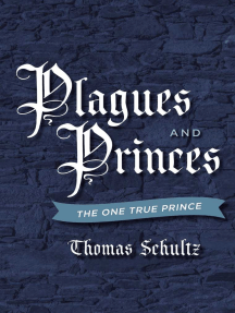 Plagues and Princes: The One True Prince