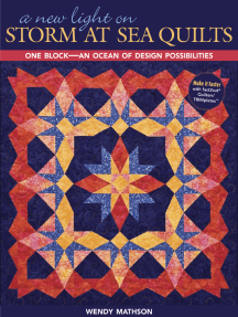 New Light On Storm At Sea Quilts: One Block-An Ocean of Design Possibilities