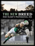 The New Breed:: Irish Rugby's Professional Era
