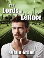 The Lords of Lettuce