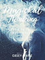 Magickal Thinking