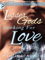 Lesser Gods Looking for Love