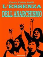 L'essenza dell'anarchismo