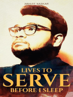 Lives to Serve Before I Sleep
