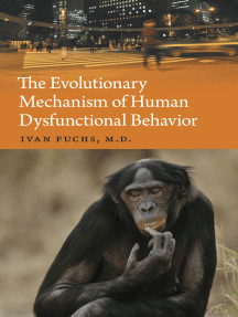 The Evolutionary Mechanism of Human Dysfunctional Behavior: Relaxation of Natural Selection Pressures throughout Human Evolution, Excessive Diversification of the Inherited Predispositions Underlying Behavior, and Their Relevance to Mental Disorders