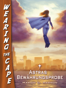 Astras Bewährungsprobe: Wearing the Cape 3